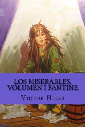 Los miserables, volumen I Fantine  [Hugo, Victor] (Tapa Blanda)