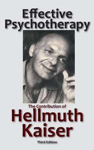 Effective Psychotherapy: The Contribution of Hellmuth Kaiser - Malaysia Online Bookstore