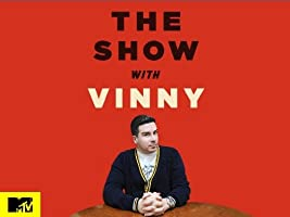 The Show With Vinny Season 1 [HD]