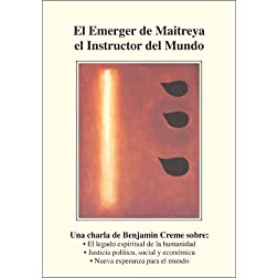 El Emerger de Maitreya el Instructor del Mundo