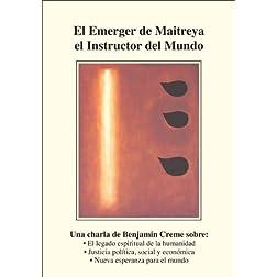 El Emerger de Maitreya el Instructor del Mundo
