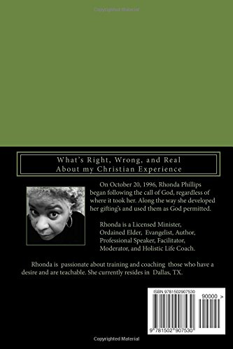 You Don't Know My Real Testimony: What's Right, Wrong, and Real About my Christian Experience: Volume 1