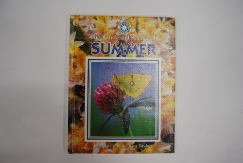 The Nature and Science of Summer (Exploring the Science of Nature)