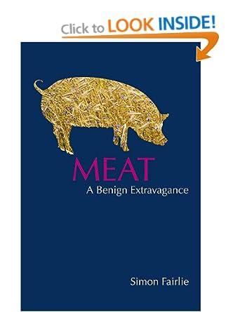 A Benign Extravagance - Simon Fairlie