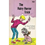 the hairy horror trick
