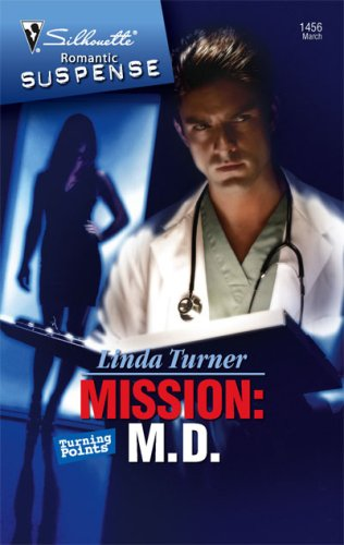 Image of Mission: M.D. (Silhouette Romantic Suspense)