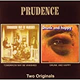 Tomorrow May Be Vanished/Drunk by Prudence [Music CD]