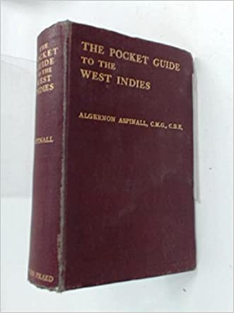 The pocket guide to the West Indies: British Guiana, British Honduras, the Bermudas, the Spanish Main and the Panama Canal