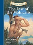 The Last of the Mohicans [CLASSIC STARTS LAST OF THE]