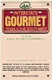 Interstate Gourmet: Texas and the Southwest (0671523341) by Rodriguez, Barbara