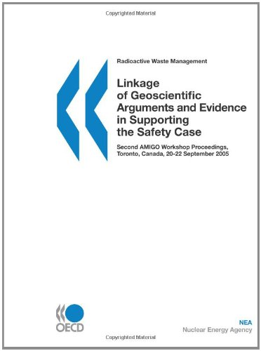 Radioactive Waste Management Linkage of Geoscientific Arguments and Evidence in Supporting the Safety Case:  Second AMIG