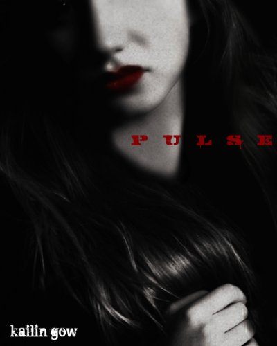 "Kindle Nation Bargain Book Alert! PULSE – What if You Can Begin Life All Over Again? In Kailin Gow's novel PULSE, Kalina is the elusive dream all vampires have – to return to their human state. Free Excerpt and a Note to Readers from Kailin Gow: ""Vampires are fun, dangerous, sexy, romantic, and everything you imagine them to be."""