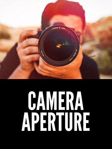 What is Aperture, F-Stop, and Iris? Photography Tutorial