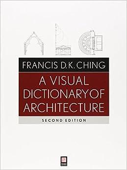 دانلود دیکشنری تصویری معماری / Visual Dictionary of Architecture
