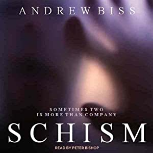 Schism: A Psychological Thriller | [Andrew Biss]