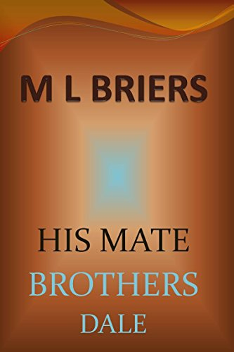 M L Briers - His Mate - Brothers- Dale (Lycan Romance)