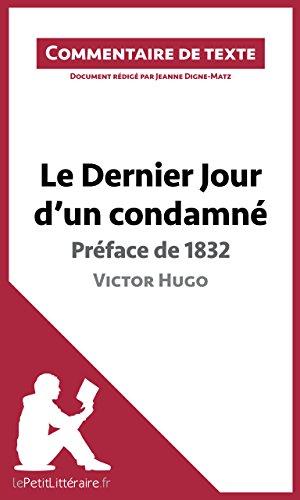Jeanne Digne-Matz - Le Dernier Jour d'un condamné de Victor Hugo - Préface de 1832: Commentaire de texte (French Edition)