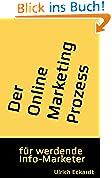 Der Online Marketing Prozess: für werdende Info-Marketer