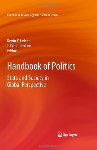 Handbook of Politics: State and Society in Global Perspective (Handbooks of Sociology and Social Research)