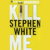 Kill Me | Stephen White