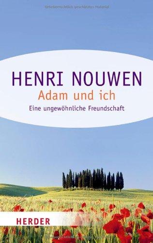 Adam und ich: Eine ungewöhnliche Freundschaft (HERDER spektrum), Buch