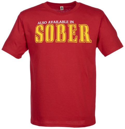 Also Available In Sober Men's Novelty Funny Novelty T-Shirt