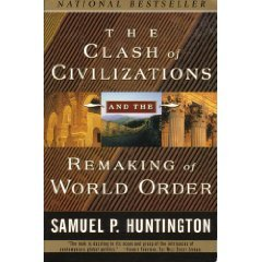 The Clash of Civilizations and the Remaking of World Order (Paperback): Samuel P. Huntington (Author): Amazon.com: Books