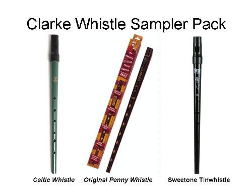 Clarke Deluxe Whistle Sampler Pack (1 Penny, 1 Celtic, and 1 Sweetone) (Celtic Penny Whistle compare prices)