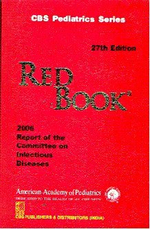 Red Book 2006 Report of the Committee on Infectious Diseases: CBS Pediatric Series
