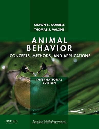 Animal Behavior: Concepts, Methods, and Applications, by Shawn E. Nordell, Thomas Valone