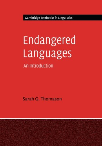 Endangered Languages: An Introduction (Cambridge Textbooks in Linguistics)