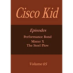 Cisco Kid - Volume 05