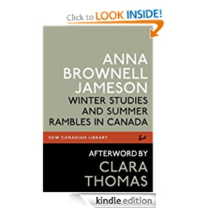 Winter Studies and Summer Rambles in Canada (New Canadian Library) Anna Brownell Jameson and Clara Thomas