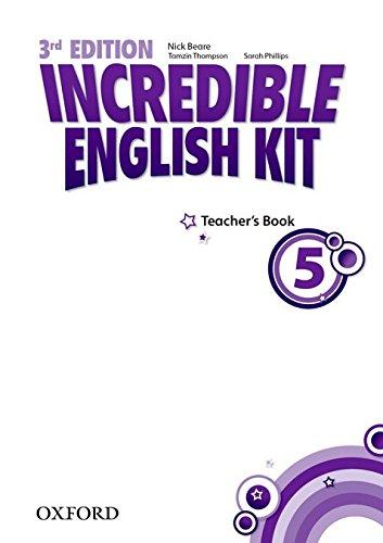 Incredible English kit 5: Teacher's Guide 3rd Edition (Incredible English Kit Third Edition)