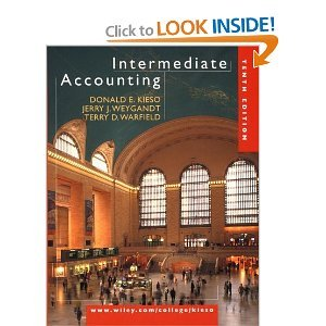 Intermediate Accounting By Donald E. Kieso, Jerry J. Weygandt, Terry D. Warfield (10th Edition, Illustrated)