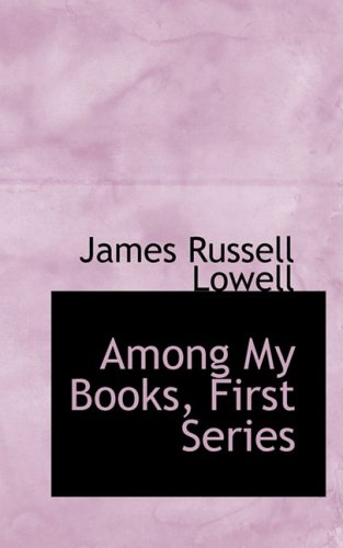 Among My Books, First Series