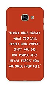 AMEZ people will forget what you said did Back Cover For Samsung Galaxy A7 (2016 EDITION)