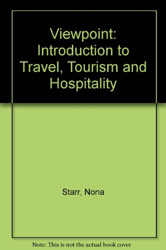 Viewpoint: An Introduction to Travel Tourism and Hospitality