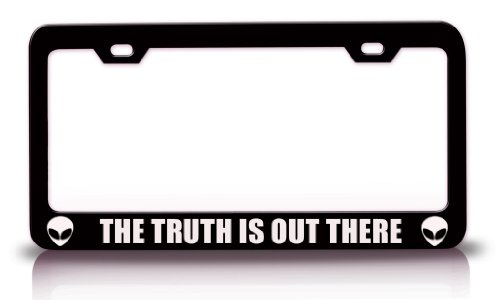 THE TRUTH IS OUT THERE Aliens UFO Space Steel Metal License Plate Frame Bl#61 (License Plate Frame Space compare prices)