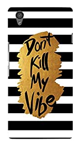 Artangle Don'T Kill My Vibe Case for One Plus X
