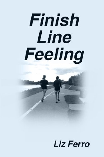 KND Freebies: Touching, empowering memoir FINISH LINE FEELING by Liz Ferro is featured in today's Free Kindle Nation Shorts excerpt