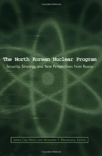 The North Korean Nuclear Program: Security, Strategy and New Perspectives from Russia