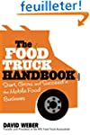 The Food Truck Handbook: Start, Grow,...