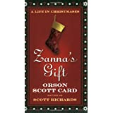 Zanna's Gift: A Life in Christmases ~ Scott Richards