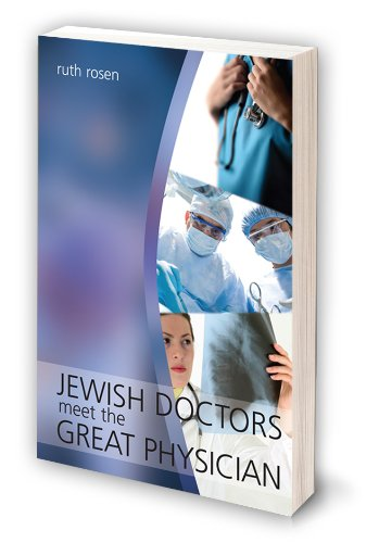 Jewish Doctors Meet: The Great Physician