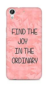 AMEZ find the joy in the ordinary Back Cover For HTC Desire 626 LTE