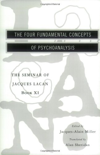 The Seminar of Jacques Lacan: The Four Fundamental...