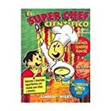 img - for El super chef cientifico/The science chef (Spanish Edition) book / textbook / text book