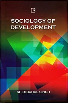 features of the sociology of development Understanding the sociological imagination  some of today's key social  features include the war on terror, climate change, social media, and.