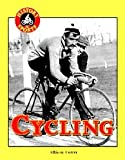 img - for Cycling (History of sports) by Alison Cotter (2002-03-15) book / textbook / text book